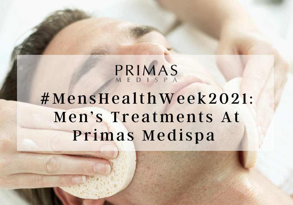 #MensHealthWeek2021: Men's Treatments At Primas Medispa