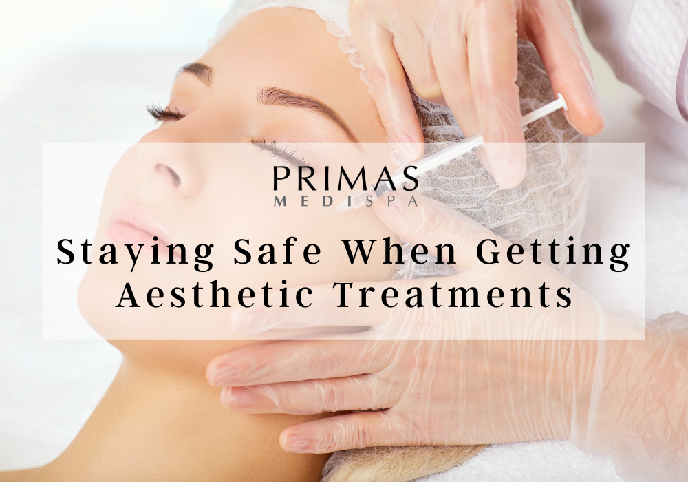 Staying Safe When Getting Aesthetic Treatments