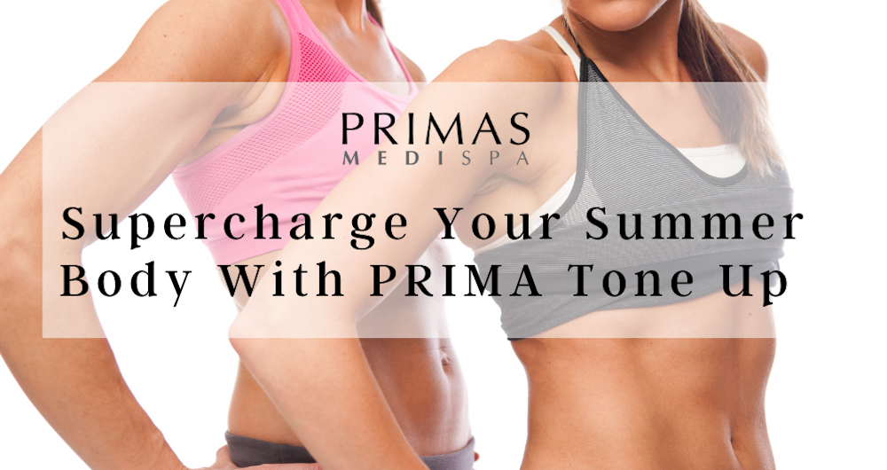 Supercharge Your Summer Body With PRIMA Tone Up
