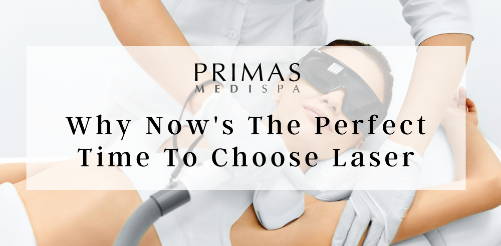 Why Now's The Perfect Time To Choose Laser